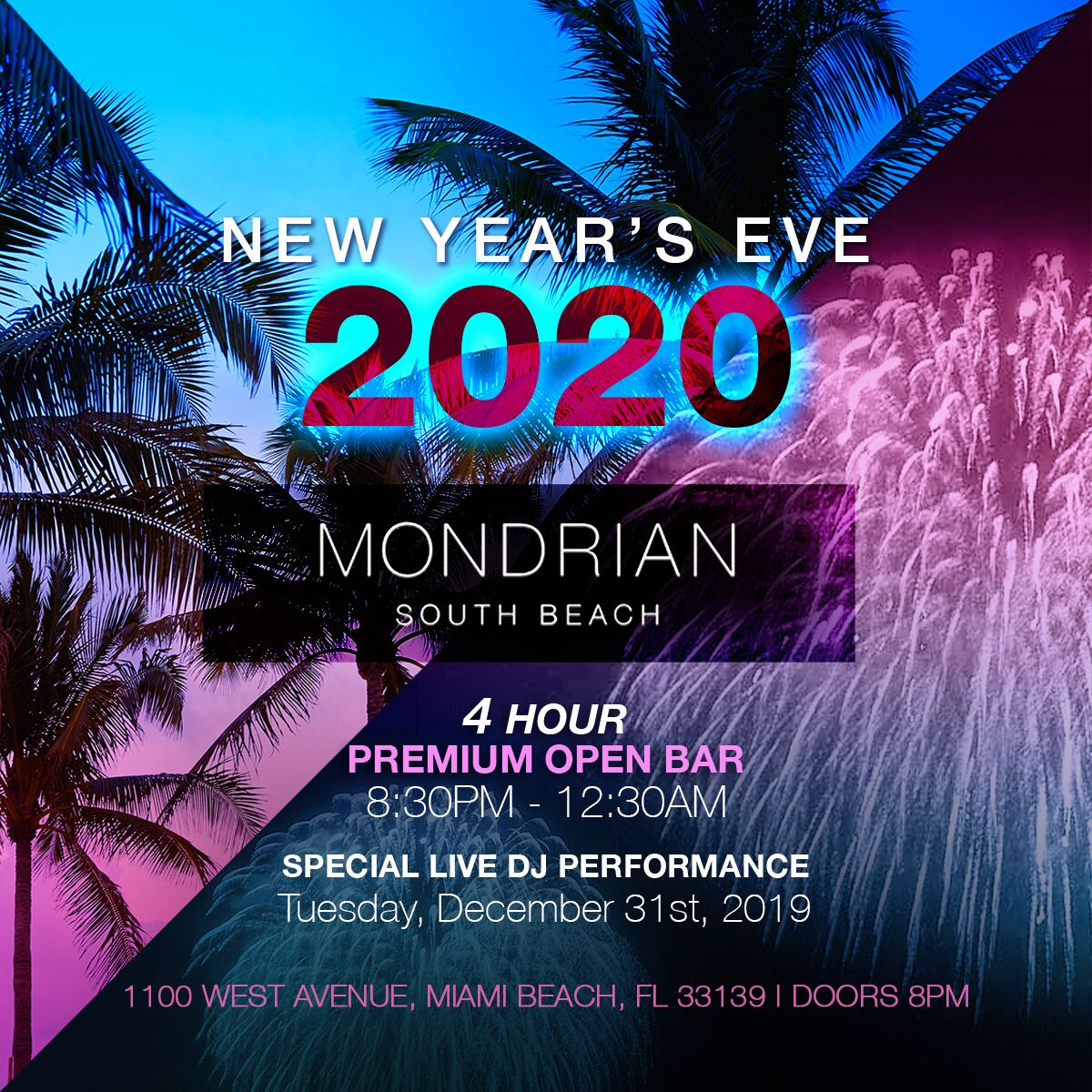 5b38cd27fede Mondrian South Beach Hotel | VIP NYE Party | Buy Tickets Now
