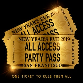 All Access Party Pass SF NYE Party Pass