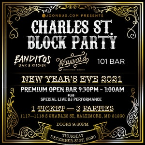 Charles Street NYE Block Party - Federal Hill